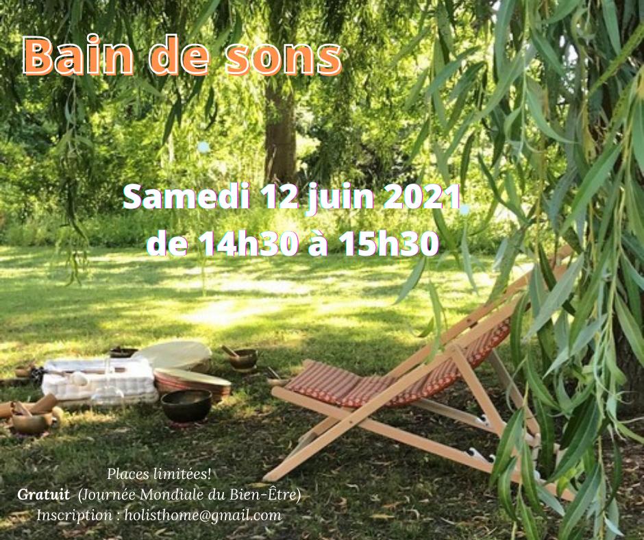 12 juin 2021 -  9ème Journée mondiale du bien-être - Bain de sons